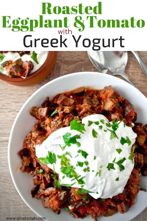 Roasted Eggplant with tomato sauce and Greek Yogurt