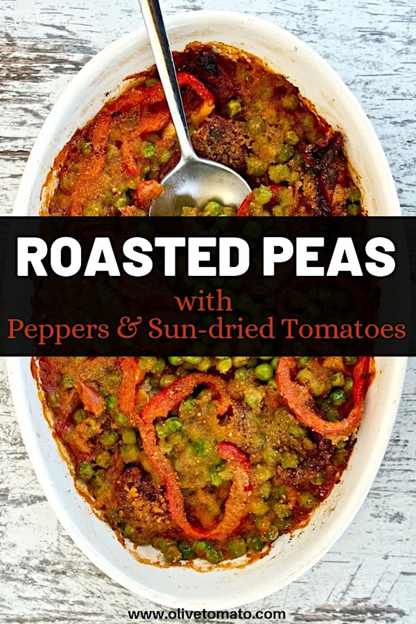 Roasted peas, peppers, tomato sauce, sun-dried tomatoes casserole dish #peas #recipe #Mediterranean #diet #easy #Greek #healthy