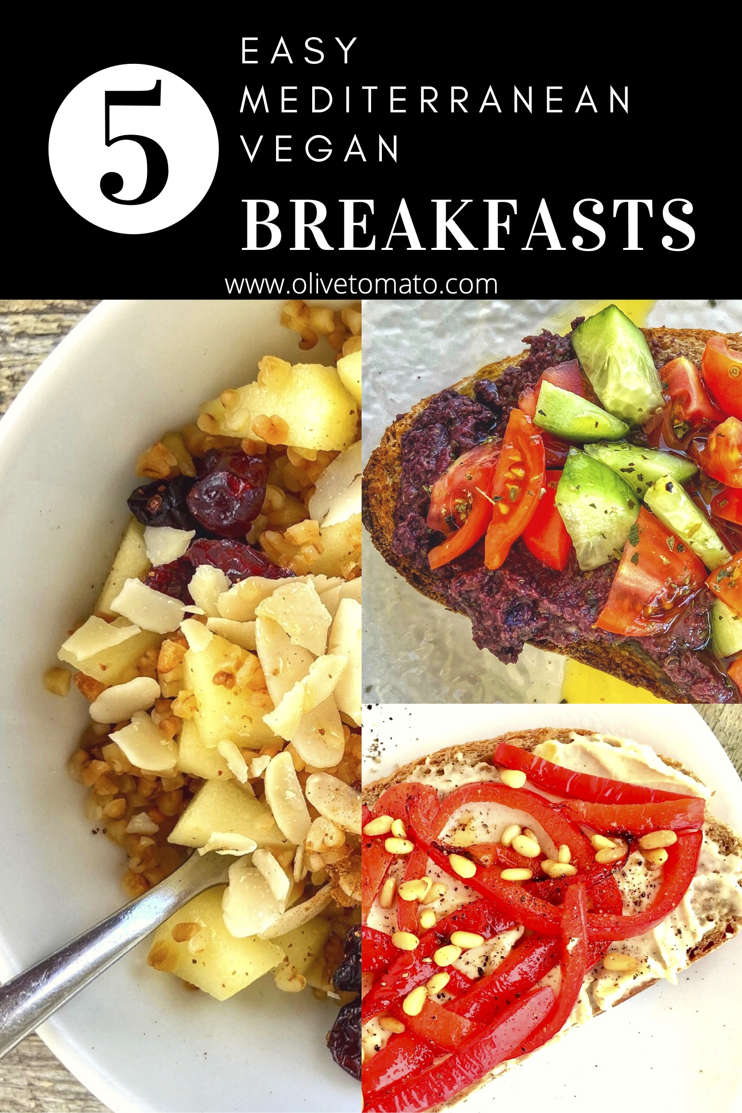 Here are 5 EASY Mediterranean vegan breakfast ideas to start the day with a delicious and satisfying breakfast that will keep you full of energy.