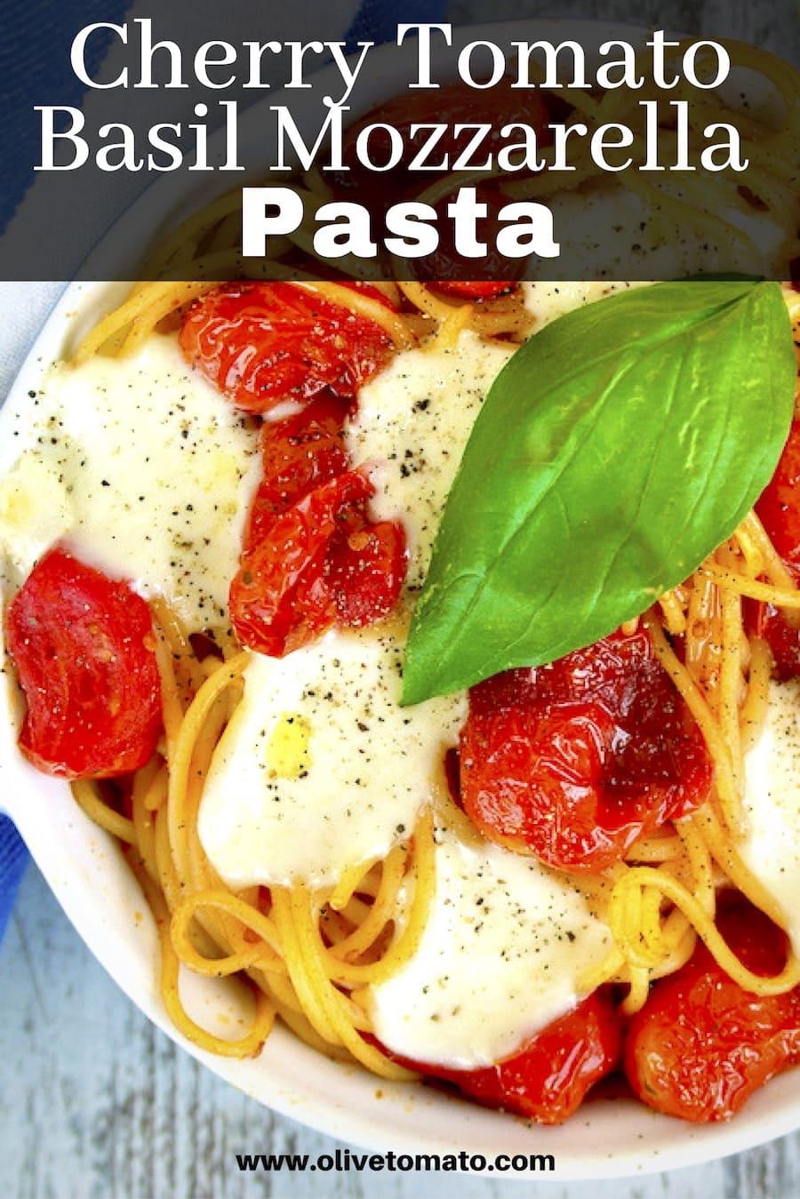 tomato basil mozzarella pasta